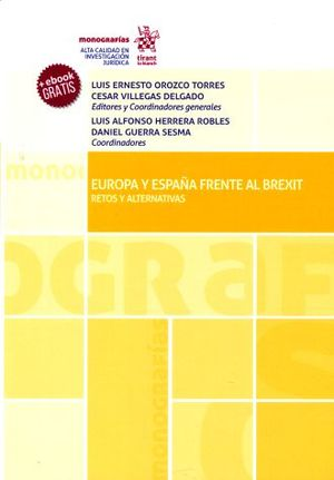 EUROPA Y ESPAÑA FRENTE AL BREXIT. RETOS Y ALTERNATIVAS (+EBOOK)