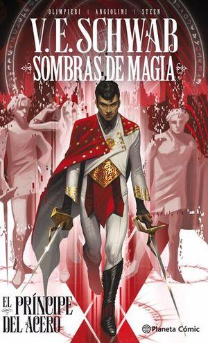 Sombras de magia / El príncipe del acero #1 / pd.