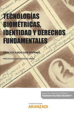 TECNOLOGIAS BIOMETRICAS IDENTIDAD Y DERECHOS FUNDAMENTALES (INCLUYE EBOOK)