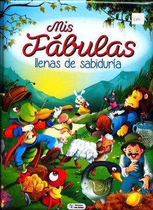 MIS FABULAS LLENAS DE SABIDURIA / PD.