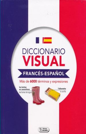 DICCIONARIO VISUAL FRANCES - ESPAÑOL