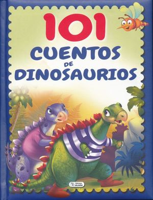 101 cuentos de dinosaurios / pd.