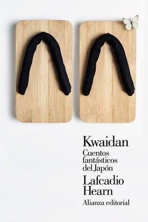 Kwaidan. Cuentos fantásticos del Japón