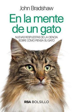 En la mente de un gato. Nuevas respuestas de la ciencia sobre cómo piensa su gato