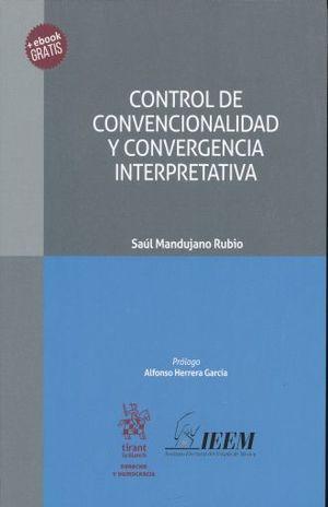 CONTROL DE CONVENCIONALIDAD Y CONVERGENCIA INTERPRETATIVA