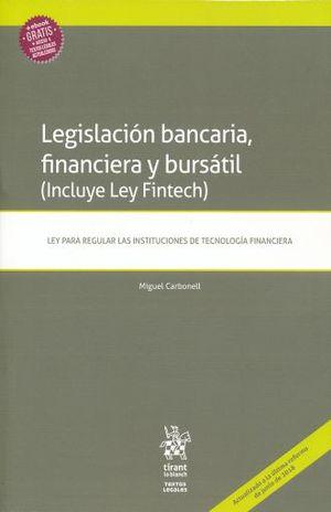 LEGISLACION BANCARIA FINANCIERA Y BURSATIL. LEY PARA REGULAR LAS INSTITUCIONES DE TECNOLOGIA FINANCIERA
