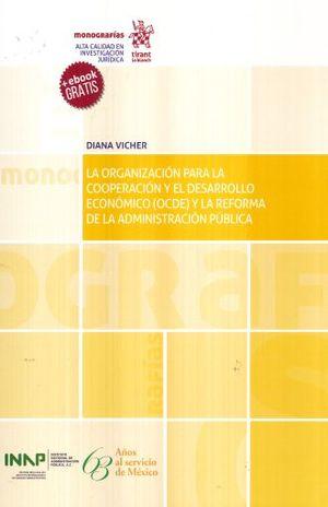 ORGANIZACION PARA LA COOPERACION Y EL DESARROLLO ECONOMICO (OCDE) Y LA REFORMA DE LA ADMINISTRACION PUBLICA