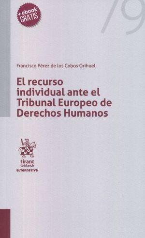 RECURSO INDIVIDUAL ANTE EL TRIBUNAL EUROPEO DE DERECHOS HUMANOS, EL