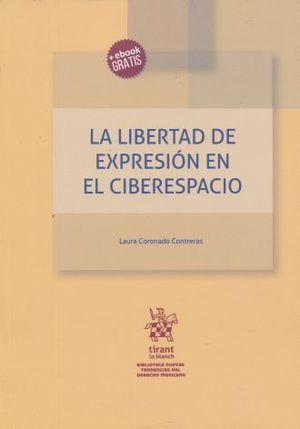 LIBERTAD DE EXPRESION EN EL CIBERESPACIO, LA (+EBOOK)