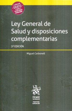 LEY GENERAL DE SALUD Y DISPOSICIONES COMPLEMENTARIAS / 3 ED.