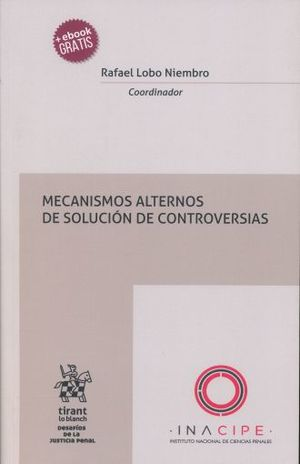 MECANISMOS ALTERNOS DE SOLUCION DE CONTROVERSIAS (+ EBOOK)