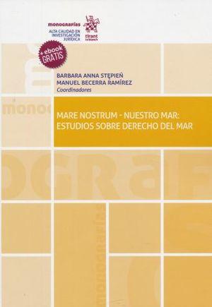 MARE NOSTRUM / NUESTRO MAR. ESTUDIOS SOBRE DERECHO DEL MAR (+EBOOK)