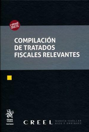 COMPILACION DE TRATADOS FISCALES RELEVANTES / PD. (+EBOOK)