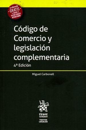 CODIGO DE COMERCIO Y LEGISLACION COMPLEMENTARIA / 4 ED.