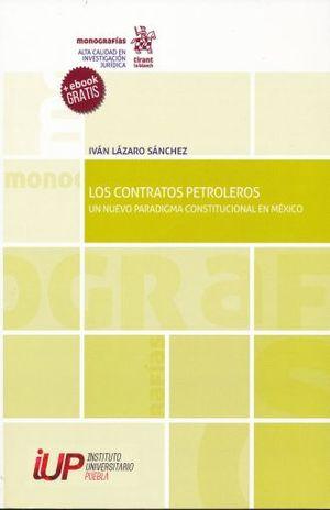 CONTRATOS PETROLEROS, LOS. UN NUEVO PARADIGMA CONSTITUCIONAL EN MEXICO