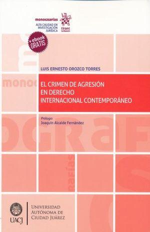 CRIMEN DE AGRESION EN DERECHO INTERNACIONAL CONTEMPORANEO, EL