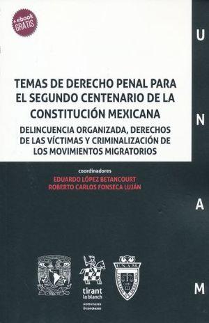TEMAS DE DERECHO PENAL PARA EL SEGUNDO CENTENARIO DE LA CONSTITUCION MEXICANA (INCLUYE EBOOK)