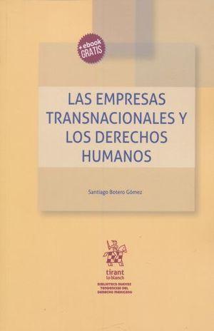 EMPRESAS TRANSNACIONALES Y LOS DERECHOS HUMANOS, LAS (+ EBOOK)