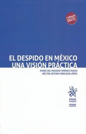 DESPIDO EN MEXICO, EL. UNA VISION PRACTICA