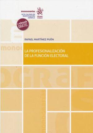 PROFESIONALIZACION DE LA FUNCION ELECTORAL, LA (+EBOOK)
