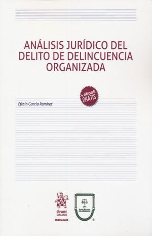 ANALISIS JURIDICO DEL DELITO DE DELINCUENCIA ORGANIZADA (+ EBOOK)