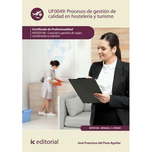 Procesos de gestión de calidad en Hostelería y Turismo UF0049 / 2 ed.