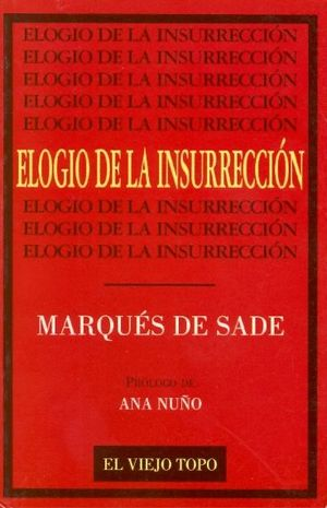 ELOGIO DE LA INSURRECCION