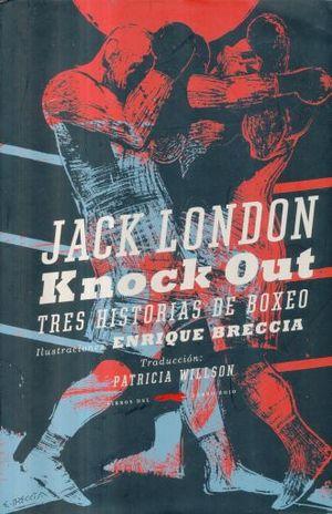 Knock Out. Tres historia de boxeo / PD.
