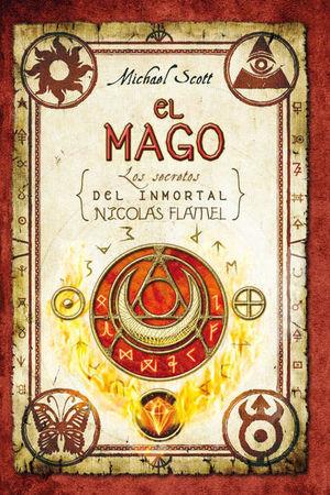 MAGO, EL. LOS SECRETOS DEL INMORTAL NICOLAS FLAMEL