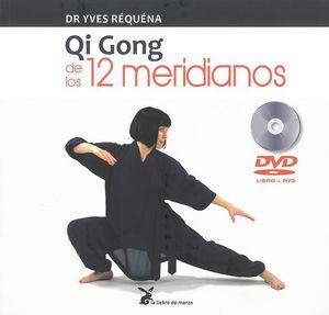 QI GONG DE LOS 12 MERIDIANOS (INCLUYE DVD)