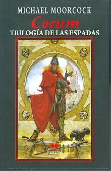 CORUM. TRILOGIA DE LAS ESPADAS