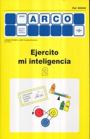 EJERCITO MI INTELIGENCIA 2 / MINI ARCO