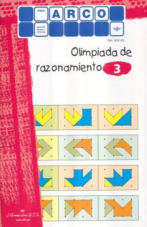OLIMPIADA DE RAZONAMIENTO 3 / MINI ARCO