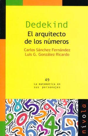 DEDEKIND. EL ARQUITECTO DE LOS NUMEROS