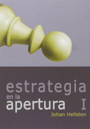 ESTRATEGIA EN LA APERTURA / VOL.1