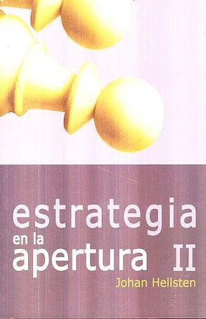 ESTRATEGIA EN LA  APERTURA / VOL. 2