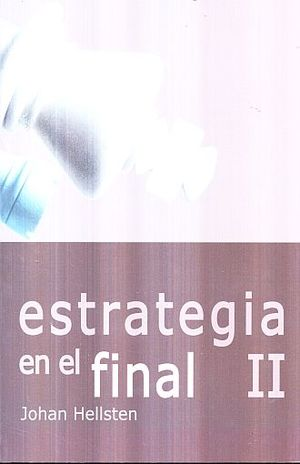 ESTRATEGIA EN EL FINAL / VOL. 2