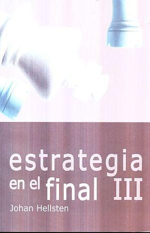ESTRATEGIA EN EL FINAL / VOL. 3