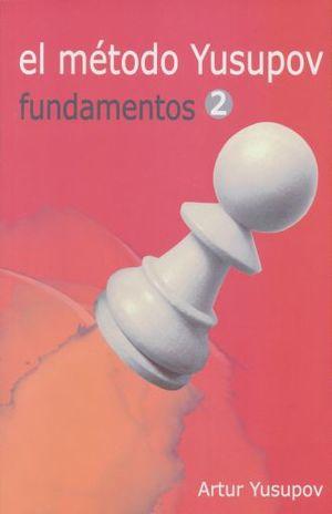 METODO YUSUPOV. FUNDAMENTOS 2, EL