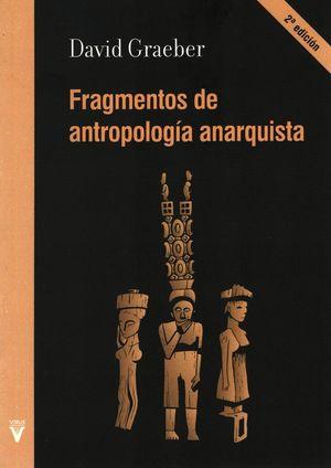 Fragmentos de antropología anarquista / 2 ed.