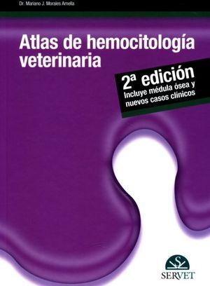 ATLAS DE HEMOCITOLOGIA VETERINARIA / 2 ED. / PD.