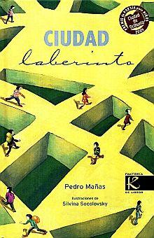CIUDAD LABERINTO / PD.