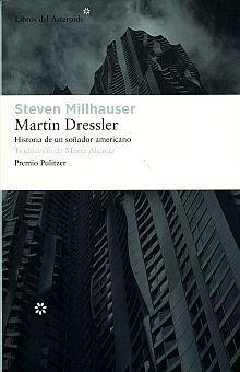 MARTIN DRESSLER. HISTORIA DE UN SOÑADOR AMERICANO