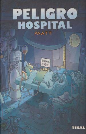 PELIGRO HOSPITAL / PD.