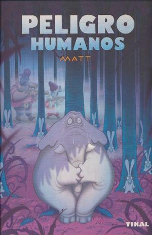 PELIGRO HUMANOS / PD.