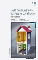 CASA DE MUÑECAS & SOLNESS EL CONSTRUCTOR