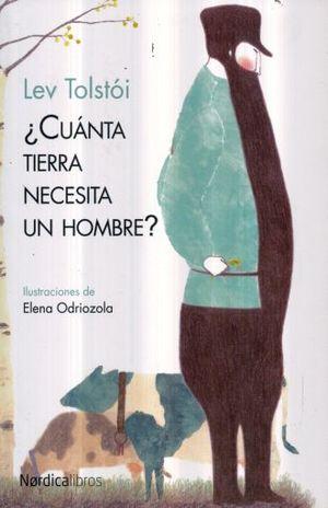 CUANTA TIERRA NECESITA UN HOMBRE / 2 ED.