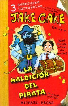 JAKE CAKE. LA MALDICION DEL PIRATA