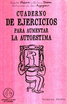 CUADERNO DE EJERCICIOS PARA AUMENTAR LA AUTOESTIMA