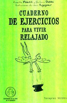 CUADERNO DE EJERCICIOS PARA VIVIR RELAJADO